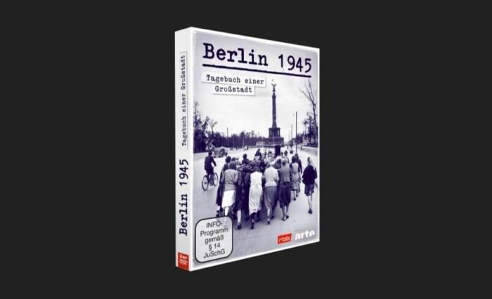 """TV-Erstausstrahlung """"Berlin 1945 - Tagebuch einer Großstadt"""""""